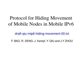 Protocol for Hiding Movement  of Mobile Nodes in Mobile IPv6