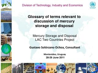 Glossary of terms relevant to discussion of mercury storage and disposal