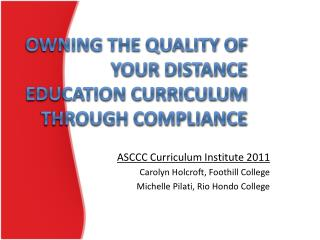 Owning the quality of your distance education curriculum through compliance