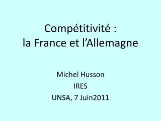 Compétitivité : la France et l'Allemagne