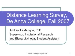Distance Learning Survey, De Anza College, Fall 2007