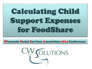 Calculating Child Support Expenses for FoodShare