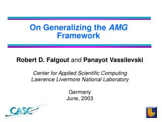 On Generalizing the  AMG  Framework