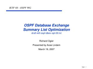 OSPF Database Exchange Summary List Optimization draft-ietf-ospf-dbex-opt-00.txt