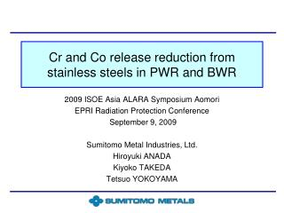 Cr and Co release reduction from stainless steels in PWR and BWR