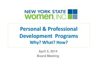 Personal & Professional Development  Programs  Why? What? How?