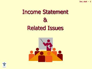 Income Statement  & Related Issues