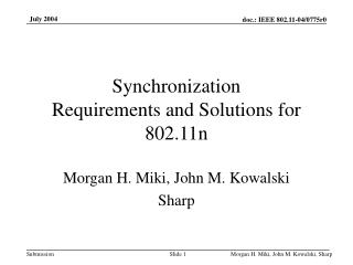 Synchronization Requirements and Solutions for 802.11n