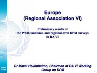 Europe (Regional Association VI)