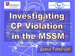 Investigating  CP Violation  in the MSSM