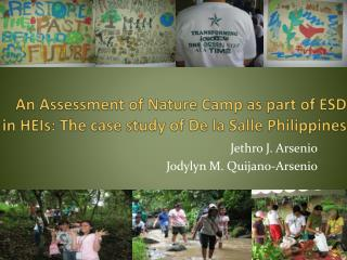 An Assessment of Nature Camp as part of ESD in HEIs: The case study of De la Salle Philippines
