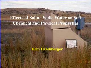 Effects of Saline-Sodic Water on Soil Chemical and Physical Properties