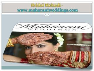 Bridal Mehndi - www.maharaniweddings.com