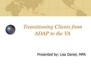 Transitioning Clients from ADAP to the VA