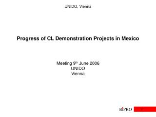 Progress of CL Demonstration Projects in Mexico