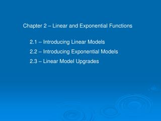 Chapter 2 – Linear and Exponential Functions
