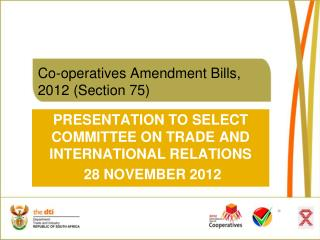 Co-operatives Amendment Bills, 2012 (Section 75)