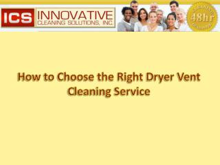 How to choose the right dryer vent cleaning service