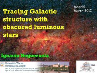 Tracing Galactic structure with obscured luminous stars