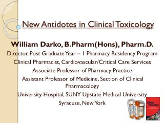 New Antidotes in Clinical Toxicology