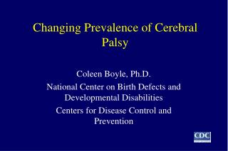 Changing Prevalence of Cerebral Palsy