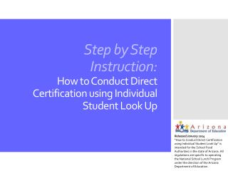 Step by Step Instruction: How to Conduct Direct Certification using Individual Student Look Up