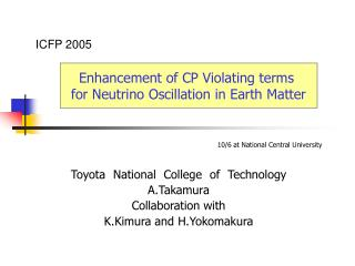 Toyota National College of Technology A.Takamura Collaboration with K.Kimura and H.Yokomakura
