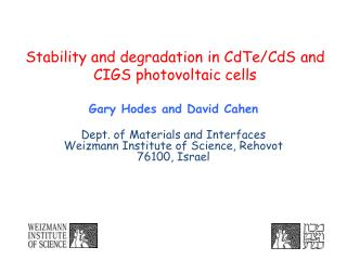 Stability and degradation in  CdTe / CdS  and CIGS photovoltaic cells