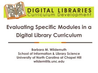Evaluating Specific Modules in a Digital Library Curriculum