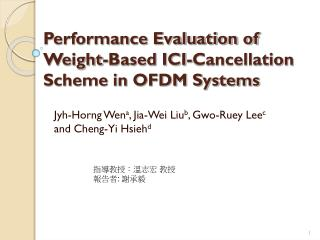 Performance Evaluation of Weight-Based ICI-Cancellation Scheme in OFDM Systems