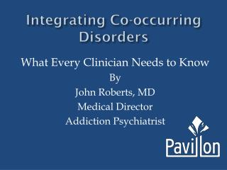 Integrating Co-occurring Disorders