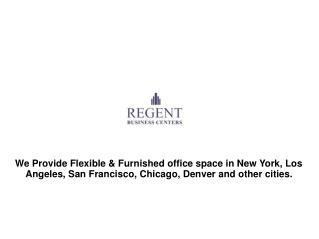Regent Business Centers - Office Space for Rent