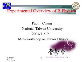 Experimental Overview of B Physics