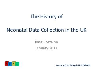 The History of Neonatal Data Collection in the UK