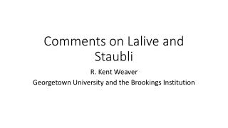 Comments on  Lalive  and  Staubli