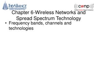 Chapter 6-Wireless Networks and Spread Spectrum Technology