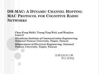 DH-MAC: A Dynamic Channel Hopping  MAC Protocol  for Cognitive Radio Networks