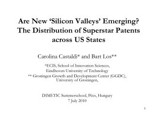 Are New 'Silicon Valleys' Emerging? The Distribution of Superstar Patents across US States