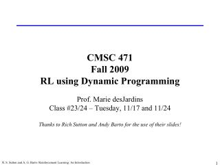 CMSC 471 Fall 2009 RL using Dynamic Programming