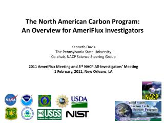 T he  North American Carbon  Program:  An Overview for  AmeriFlux  investigators