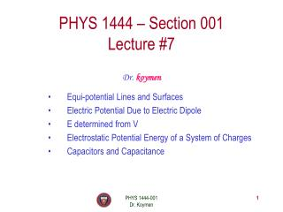 PHYS 1444 – Section 001 Lecture #7