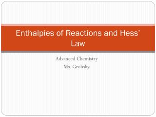 Enthalpies of Reactions and Hess' Law