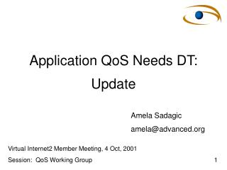 Application QoS Needs DT: Update