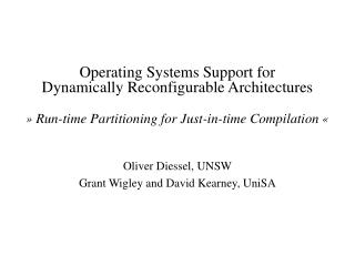 Oliver Diessel, UNSW Grant Wigley and David Kearney, UniSA