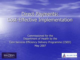 Direct Payments: Cost-Effective Implementation