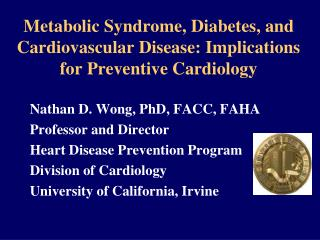 Metabolic Syndrome, Diabetes, and Cardiovascular Disease: Implications for Preventive Cardiology