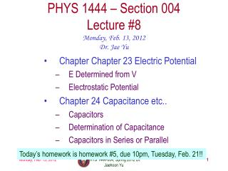 PHYS 1444 – Section  004 Lecture  #8