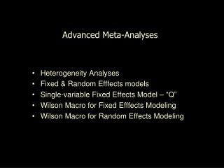 Advanced Meta-Analyses