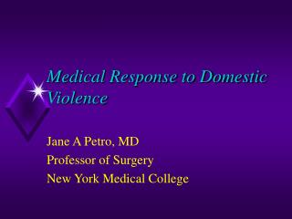 Medical Response to Domestic Violence