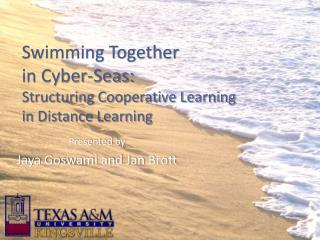 Swimming Together  in Cyber-Seas:  Structuring Cooperative Learning  in Distance Learning
